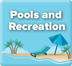 Pools and Recreation