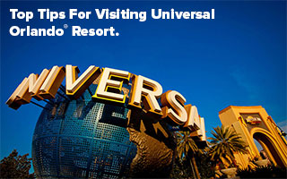 Top Tips For Visiting Universal Orlando® Resort.