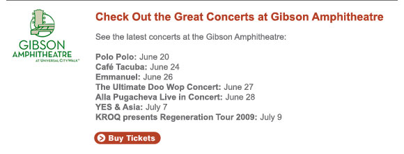 See the latest concerts at the Gibson Amphitheatre.